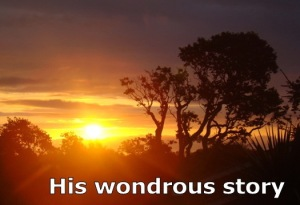 His Wondrous Story
